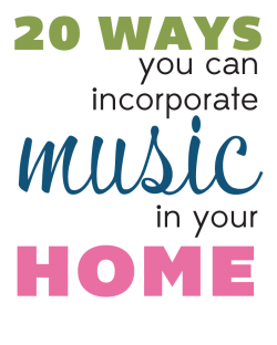 20 Ways to Incorporate Music Into Your Home