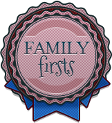 Family Firsts badge