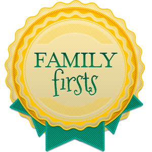 Family Firsts