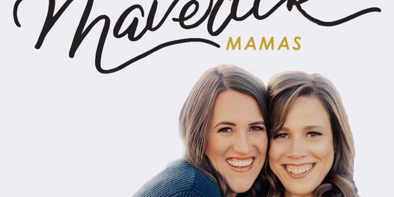 Episode 9: Maverick Mamas