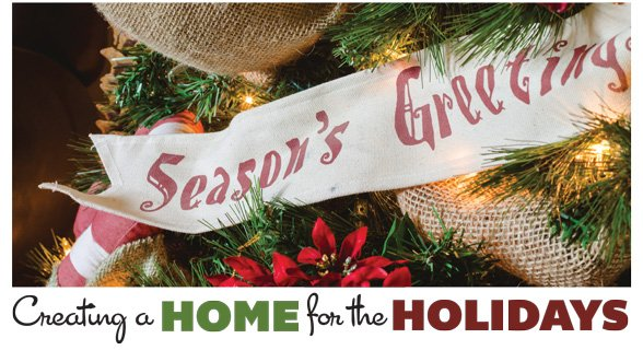 Creating A Home For The Holidays