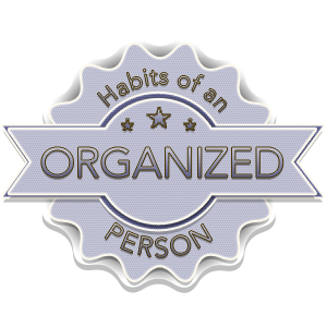 Habits of an Organized Person: Create a Vision