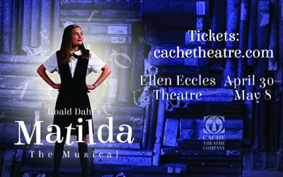Cache Theatre Company's Production of Matilda Set to Go On